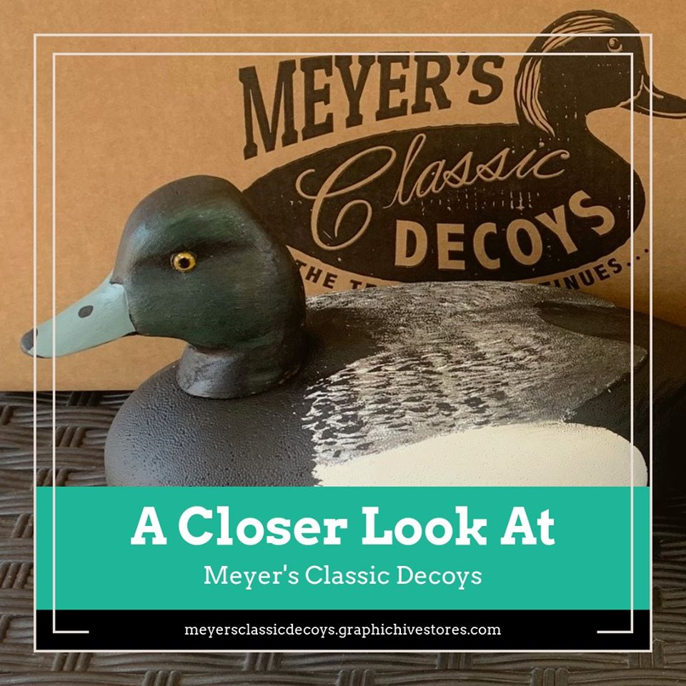 A Closer Look At: Meyer's Classic Decoys