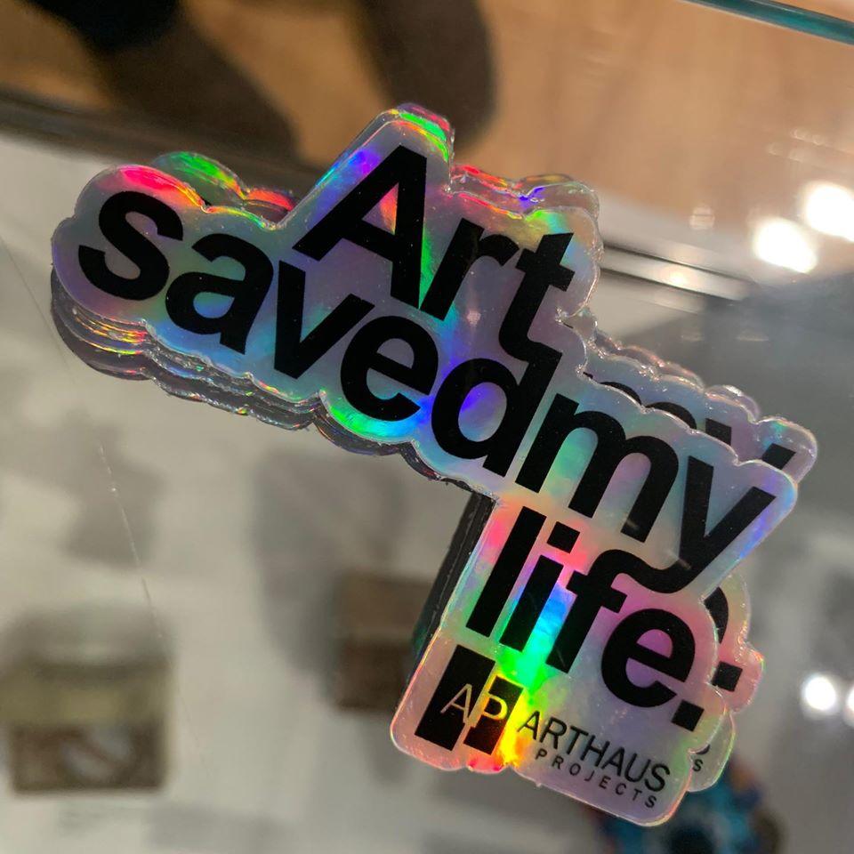 Art Saved My Life sticker